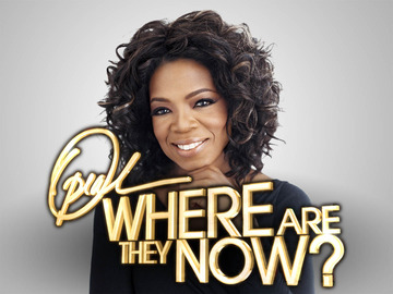 Oprah: Where Are They Now?