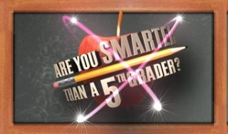 Are You Smarter Than a 5th Grader? (AU)