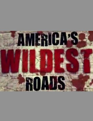 America's Wildest Roads