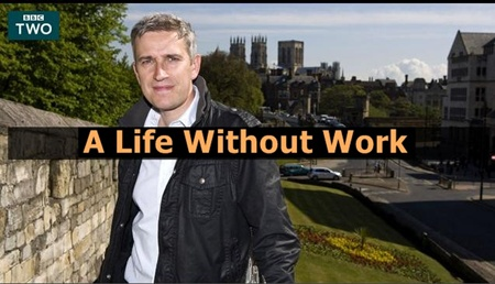 A Life Without Work